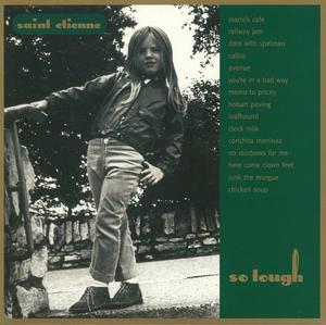 Saint Etienne-So Tough /  Heavenly