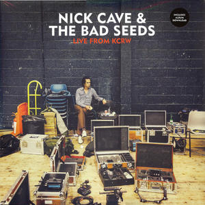 Nick Cave & The Bad Seeds – Live From KCRW /  Bad Seed Ltd