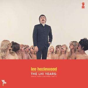 Lee Hazlewood-The LHI Years: Singles, Nudes & Backsides (1968-71)