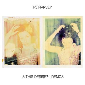 PJ Harvey - Is This Desire? - Demos  / Island
