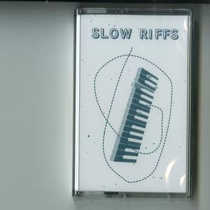 Slow Riffs-MHC000 / Mood Hut Cassettes
