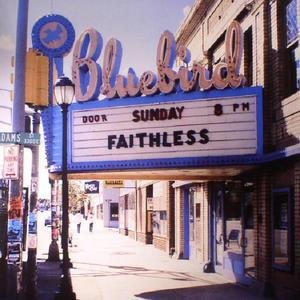 Faithless-Sunday 8PM /  Sony Music