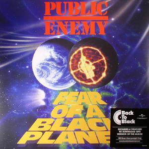 Public Enemy – Fear Of A Black Planet /  Def Jam Recordings
