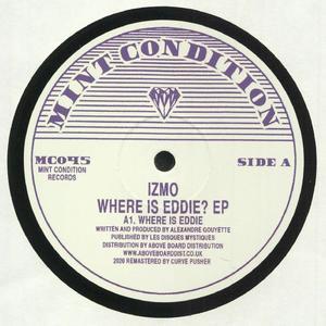 Izmo - Where Is Eddie? Ep / Mint Condition