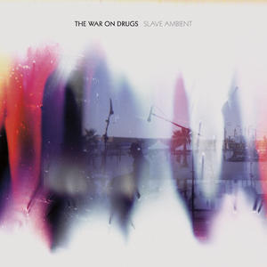 War On Drugs-Slave Ambient / Secretly Canadian