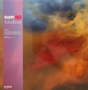 Sunn O - Life Metal /  Southern Lord