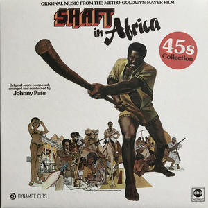 Johnny Pate ‎– Shaft In Africa (45s Collection) /  Dynamite Cuts