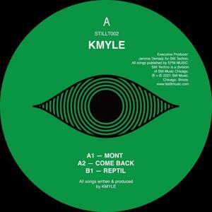 Kmyle - Mont / Still Techno