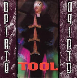 Tool-Opiate / Zoo