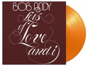 Bob Andy - Lots of Love and I / Music On Vinyl