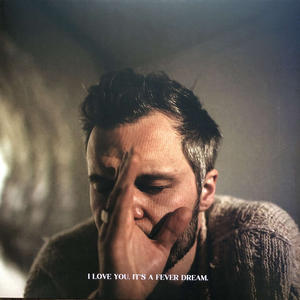 The Tallest Man On Earth ‎– I Love You. It's A Fever Dream. /  Rivers/Birds Records