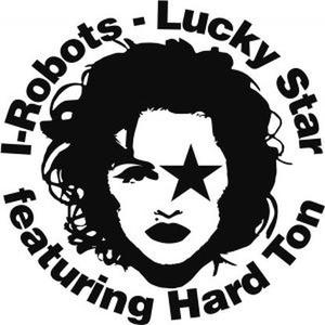 I-robots - Lucky Star Feat. Hard Ton / L.S./OPILEC MUSIC