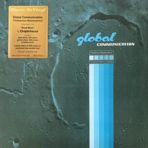 Global Communication Retranslated From 'Blood Music' By Chapterhouse – Pentamerous Metamorphosis /  Music On Vinyl 