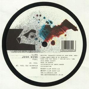 Josh Wink - Feel Ep / Ellum Audio