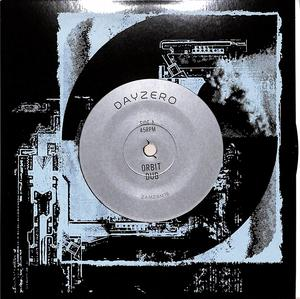Dayzero -  Orbit Dub / Zam Zam Sounds