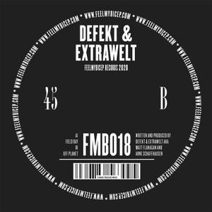 Defekt & Extrawelt - Field Day / Off Planet / Feel My Bicep