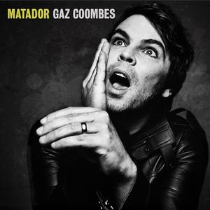 Gaz Coombes-Matador / Hot Fruit Recordings