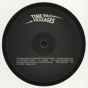 The Analogcops present Protectorate -  The Sea Sheriff EP / Time Passages