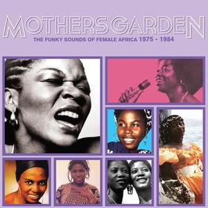 Va-Mother's Garden ( Female Africa 1975-1984 / Africa Seven