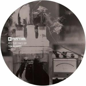 Toni Alvarez - Acid Substance Ep / Planet Rhythm