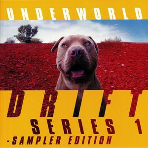 Underworld - Drift Series 1 / Universal
