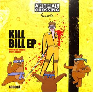 Joey Jackson - Kill Bill EP / Animal Crossing Records