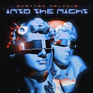 Quattrovalvole - Into The Night / Furioza
