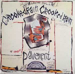 Pavement – Crooked Rain Crooked Rain /  Matador