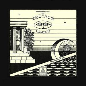 "Pellegrino Pres. Zodyaco ""Caucciù / Early Sounds Recordings"