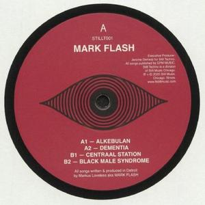 Mark Flash - Alkebulan / Still Techno