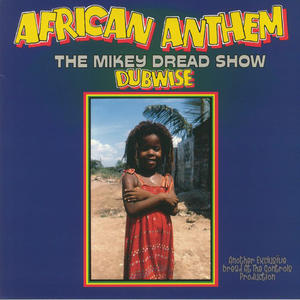 Mikey Dread – African Anthem (The Mikey Dread Show Dubwise) /  Music On Vinyl