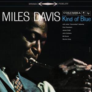 Miles Davis – Kind Of Blue /  Columbia