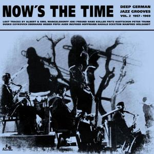 Va-Now's The Time: Deep German Jazz Grooves Vol 2: 1957-1969  / SONORAMA