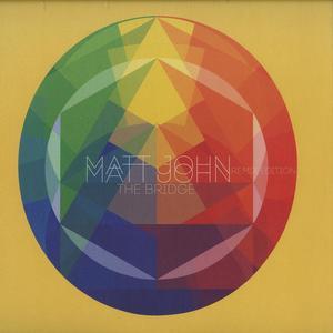 Matt John-The Bridge Remixes / Bar 25 Music