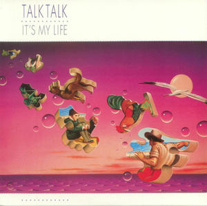 Talk Talk ‎– It's My Life / 0190295792619