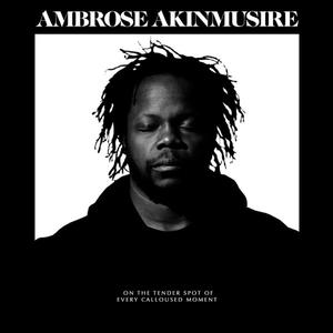 Ambrose Akinmusire – On The Tender Spot Of Every Calloused Moment / Blue Note