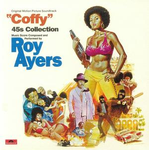 Roy Ayers - Coffy: 45's Collection (Soundtrack)