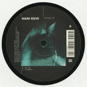 Mark Reeve -  Distance EP / Drumcode