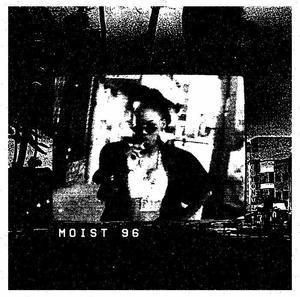 Moist 96 - S/t / L.I.E.S.