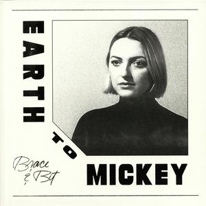 Earth To Mickey - Brace & Biut / L.A. Club Resource