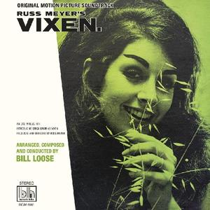 Bill Loose - Russ Meyer's Vixen /  Real Gone Music