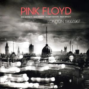 Pink Floyd-London 1966/1967 / Snapper Music