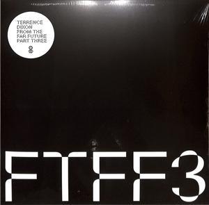 Terrence Dixon - From The Far Future Pt. 3 / Tresor