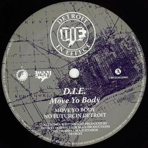 D.i.e. - Move Yo Body / Clone West Coast Series