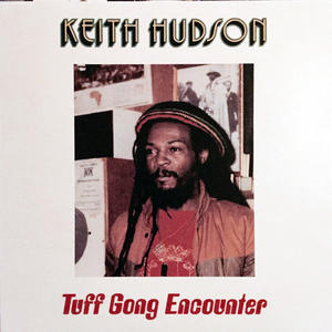 Keith Hudson ‎– Tuff Gong Encounter /  VP Records
