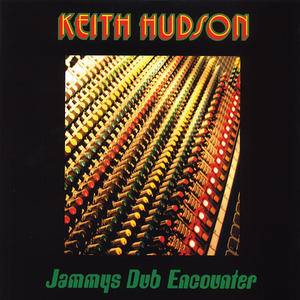 Keith Hudson – Jammys Dub Encounter /  VP Records