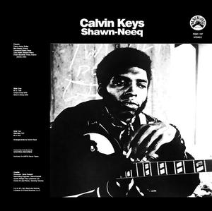 Calvin Keys - Shawn-Neeq /  Real Gone Music