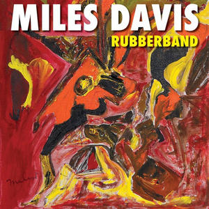 Miles Davis ‎– Rubberband /  Warner Records