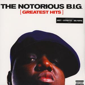 Notorious B.I.G. – Greatest Hits /  Bad Boy Records