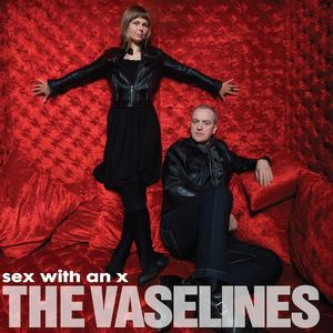 The Vaselines-Sex with an X / SUB POP
